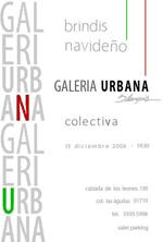 Galería Urbana martes 13 de diciembre 2006